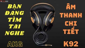 Review & Mở Hộp Headphone Kiểm Âm - AKG K92