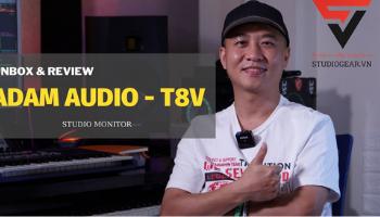 Review & Mở Hộp I Adam Audio T8V I Studio Gear