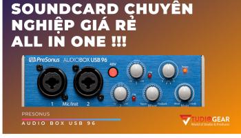 Review & Mở Hộp SoundCard PreSonus AudioBox USB 96