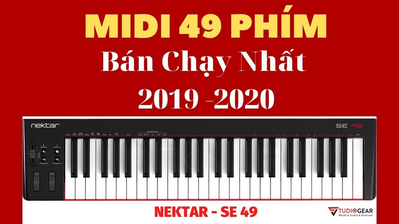 Review & Mở Hộp - Nektar SE49 MIDI Keyboard Controller