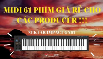 Review & Mở Hộp - Nektar Impact GX61 Keyboard Controller