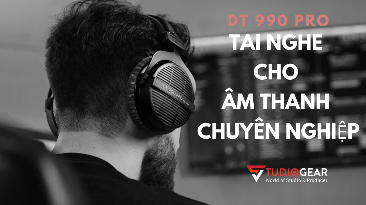 Headphone Kiểm Âm Beyerdynamic DT 990 Pro